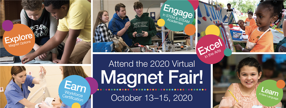 Text: Attend the 2020 Virtual Magnet Fair Oct 13-15, 2020 Photos: Various students in magnet classrooms