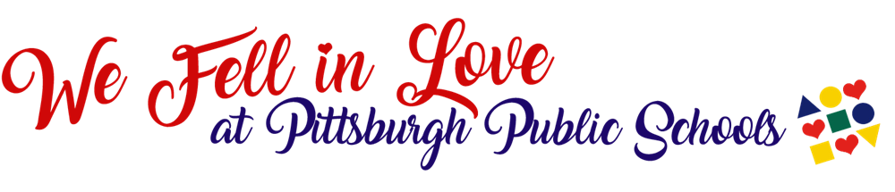 We Fell in Love at Pittsburgh Public Schools with PPS Logo including hearts