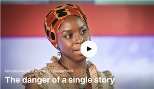"Click to watch ""The Danger of a Single Story"""