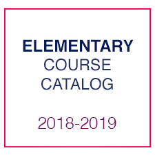 Elementary Course Catalog 2018-2019