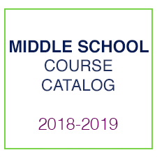 Middle School Course Catalog 2018-2019
